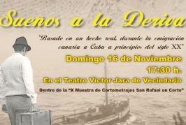 Proyección de la película costumbrista «Sueños a la Deriva» de la Asociación La Parada de El Rincón en el Teatro Víctor Jara de Vecindario