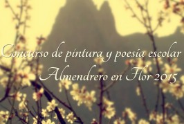 """Concurso de Poesía y Pintura Escolar con motivo de la """"Ruta del Almendrero en Flor 2015"""""""