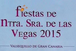 Consulte el Programa de Actos de las Fiestas de Nuestra Señora de Las Vegas 2015 en Valsequillo
