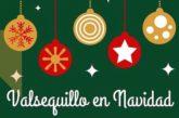 Consulte el Programa «Valsequillo en Navidad» 2019