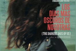 El ciclo 'Colón Cinema' de la Casa de Colón proyecta la película mexicana 'Los días más oscuros de nosotras'
