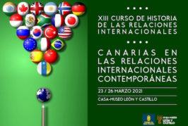 El XIII Curso de Historia de las Relaciones Internacionales analiza la proyección de Canarias desde finales del siglo XIX hasta la actualidad