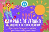 Consulte el programa de la Campaña de Verano 2021 «Súbete al Verano» en Valsequillo de G.C.