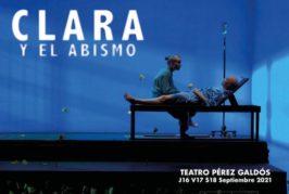 'Clara y el abismo', una conmovedora reflexión sobre la vida y la muerte, inaugura la temporada del Teatro Pérez Galdós